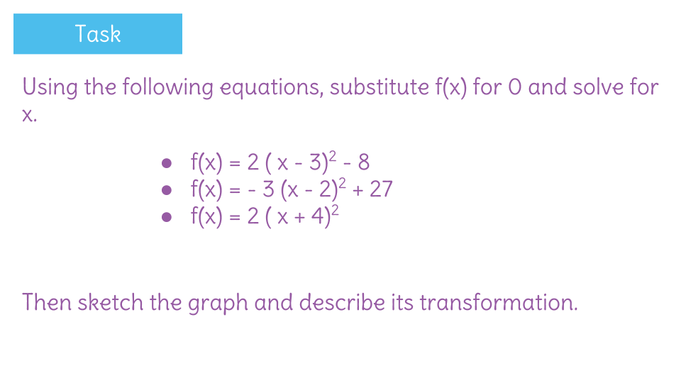 Solving Quadratic Functions By Finding Zeros Using Vertex Form