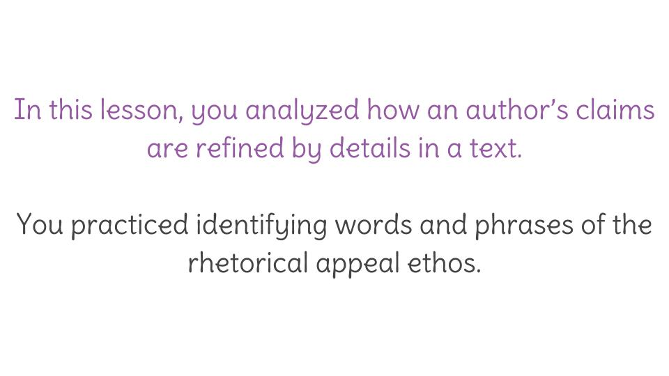 Lesson 10: Analyzing Details in a Text for Ethos and