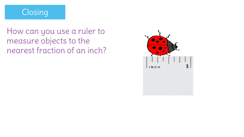 Identify Fractions On A Number Line By Measuring Fractions Of An Inch Learnzillion