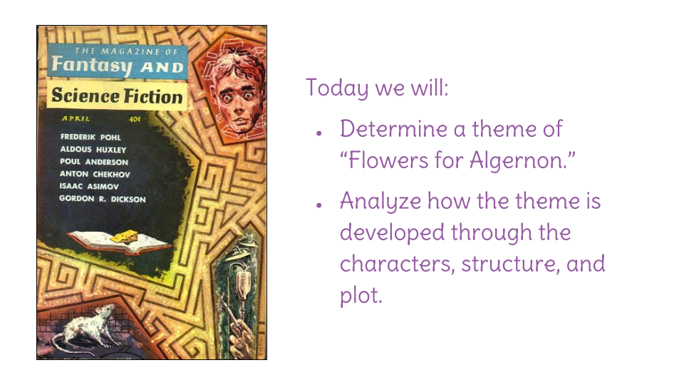 lesson understand a theme in ldquo flowers for algernon rdquo learnzillion view resource copy resource id