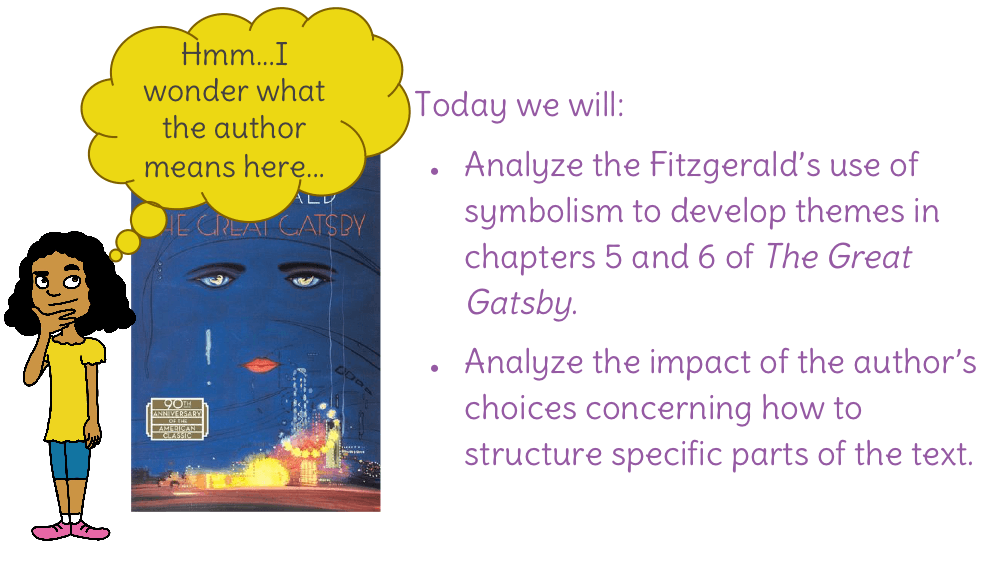 Lesson 22 Analyzing Fitzgeralds Use Of Symbols In Developing