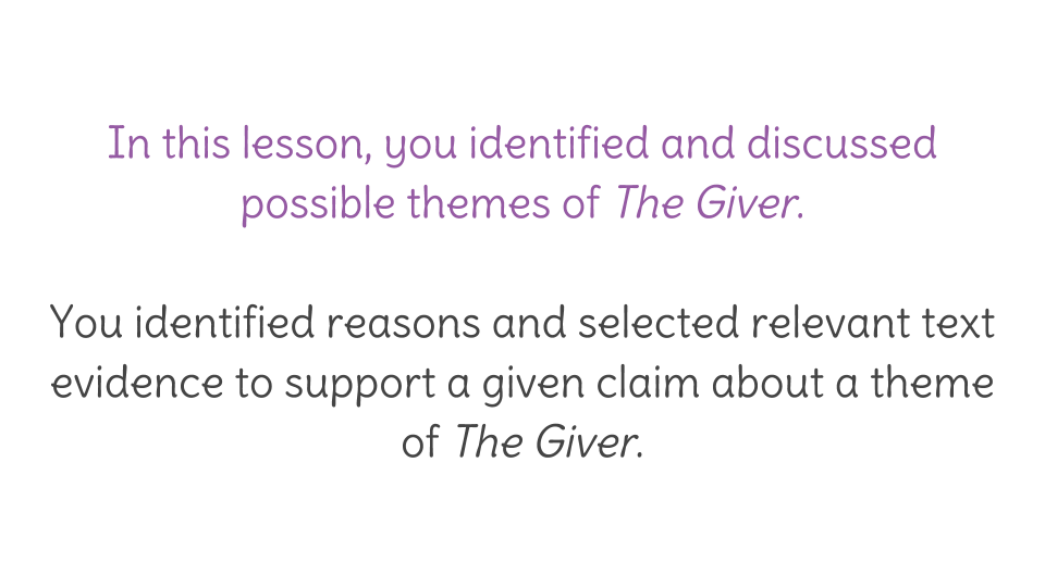 Lesson 26: Determine themes of The Giver | LearnZillion