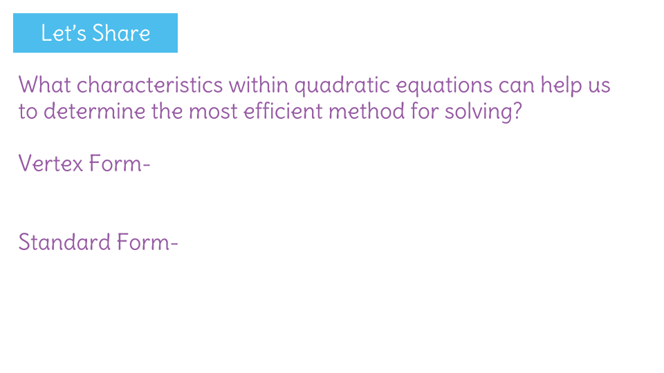 Determine The Most Efficient Method For Solving A Quadratic Equation