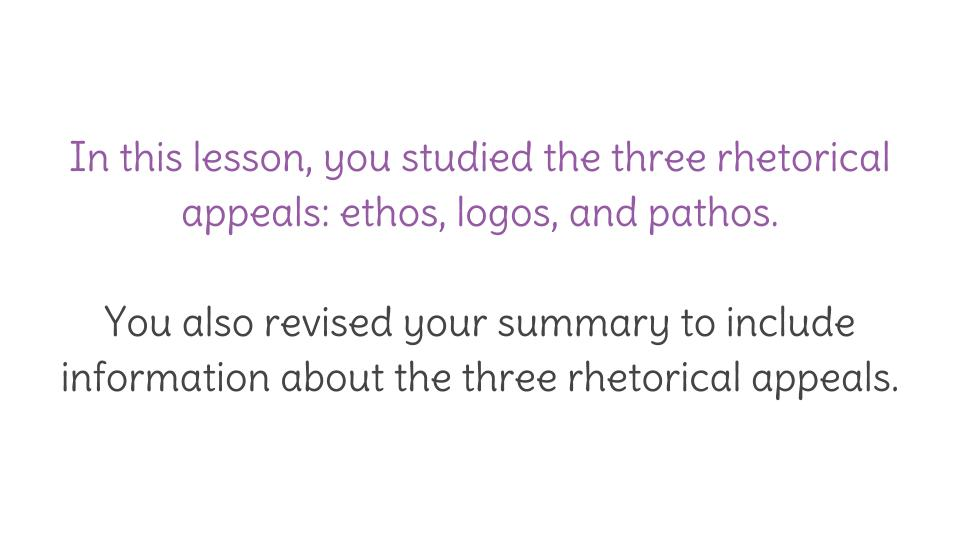 Lesson 4: Rhetorical Appeals- Ethos, Logos, and Pathos